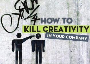 kill creativity